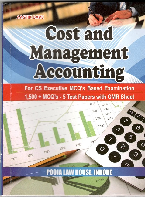 Buy Cost and Management Accounting for CS-Executive MCQ based Examination