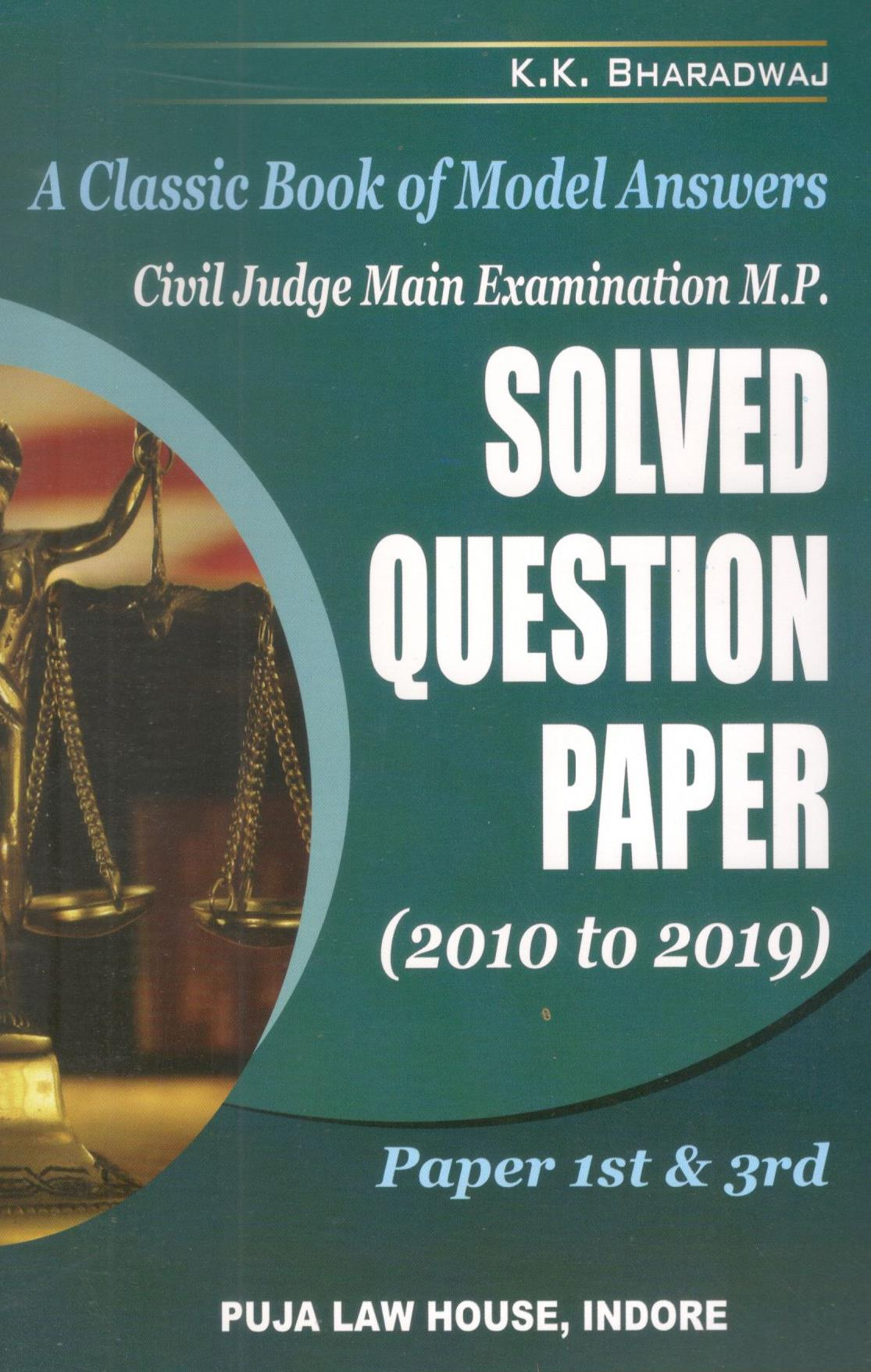 Civil Judge main Examination M.P. SOLVED QUESTION PAPER (2010 to 2019) Paper - 1st and 3rd