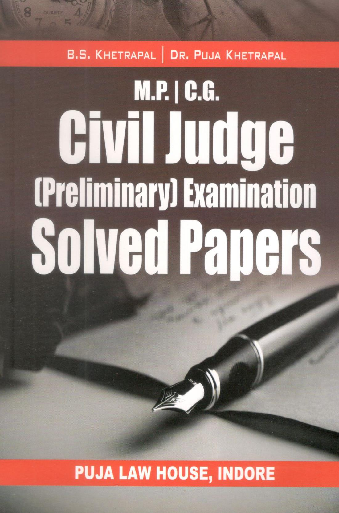 M.P.& C.G. Civil Judge (Preliminary) Examination Solved Papers 1996-2019